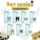 เคส Huawei P40 Pro Pet Series Anti-Shock Protection TPU Case